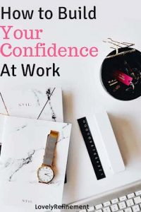 how to build confidence at work