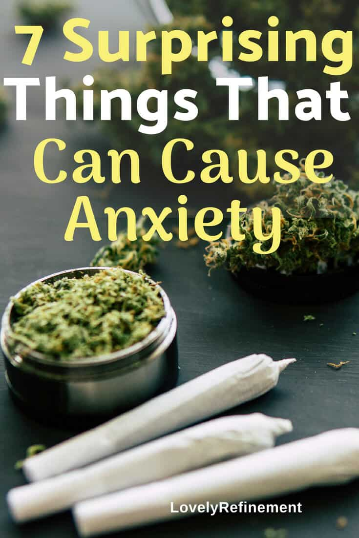 7 Surprising Things That Can Cause Anxiety