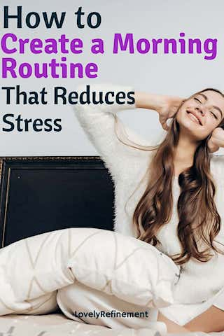how to create a morning routine to reduce stress