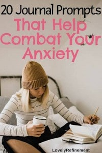 20 Jourrnal Prompts That Help Combat Anxiety