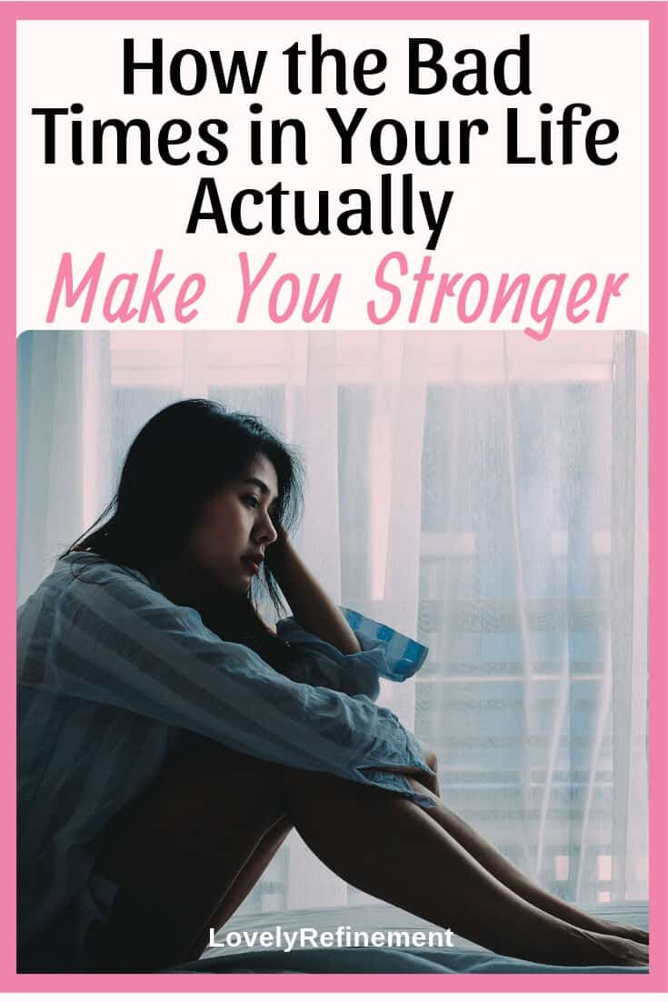 Dealing with tough times in your life sucks, but there is actually a purpose for every one of those bad times... to make you a stronger person. Learn more about how the bad times in your life actually make you a stronger person.