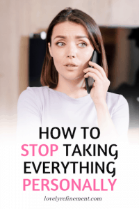 how to stop taking everything personally