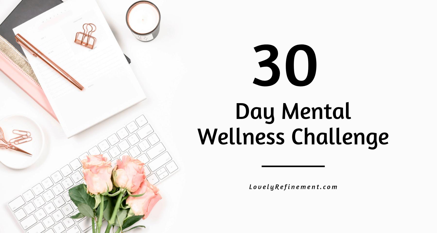 30 Day Mental Wellness Challenge