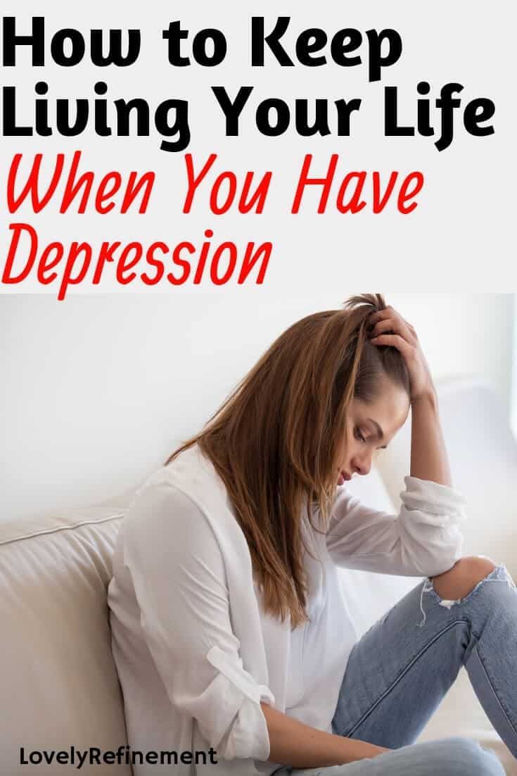 You can live your life even when you have depression. There are many ways to manage your depression and for you to actually have a great life despite it! Learn how to keep living your life when you have depression and how you can stop letting your depression define who you are.
