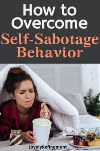 How to overcome self-sabotage behavior