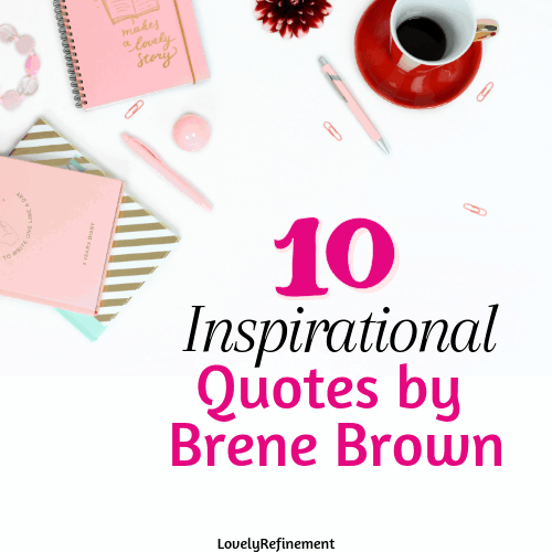 Inspirational Quotes by Brene Brown-2