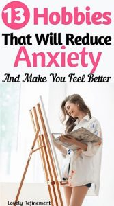hobbies that will reduce anxiety