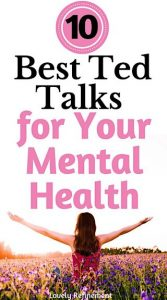 10 Best Ted Talks For Your Mental Health