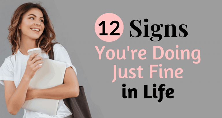 12 Signs youre doing better than you think you are