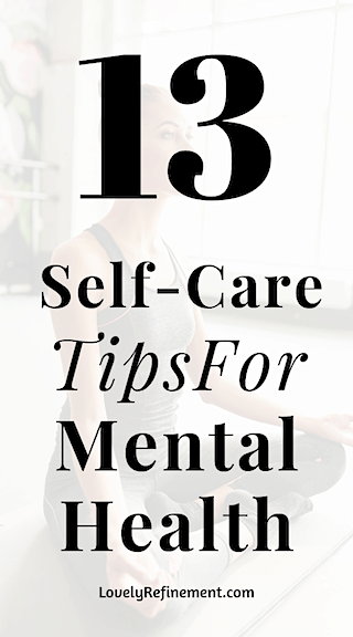 Amazing self-care tips for mental health