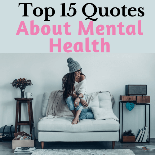 Top 15 Quotes about mental health (1) (1)