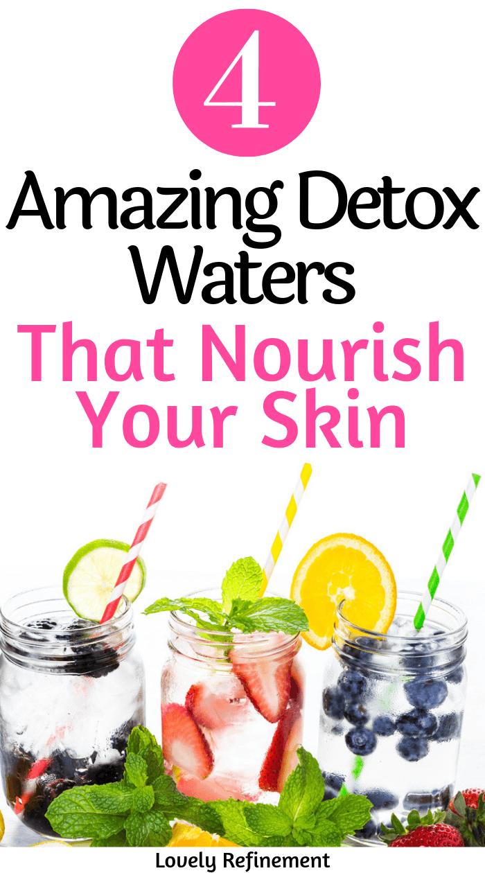 4 amazing detox waters