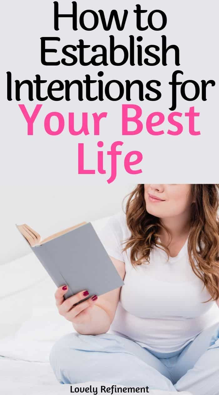 Setting intentions helps you look forward to your future, feel less anxious and calms your mindset. Learn how to establish intentions to improve your life!