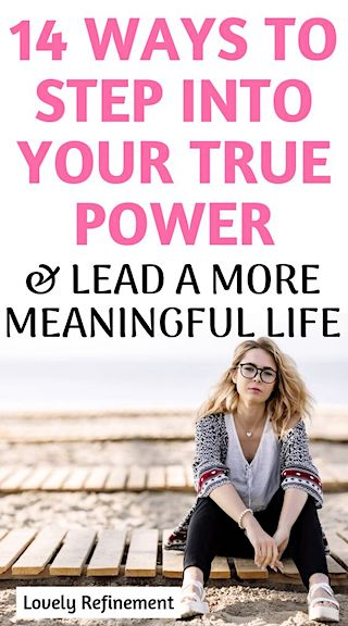 14 Ways to Step Into Your True Power