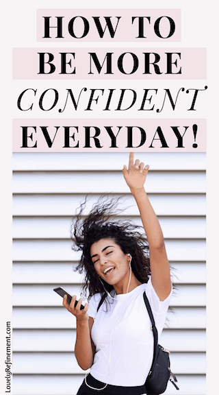 How To Be More Confident With Who You Are