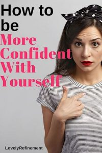 how to be more confident in life
