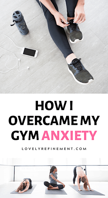 how i overcame gym anxiety