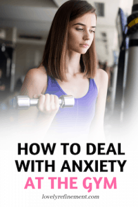 how to deal with anxiety at the gym