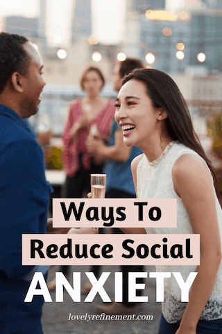 best ways to reduce social anxiety